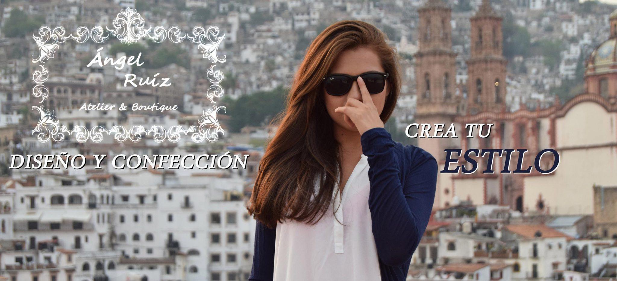 """Anuncio que se lee """"Ángel Ruiz Diseño y Confección, crea tu estilo"""""""